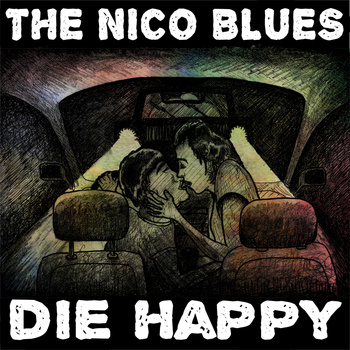 The Nico Blues - Die Happy