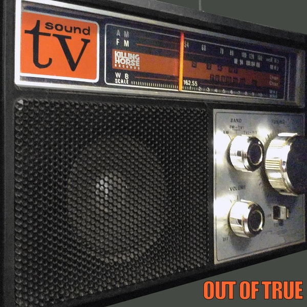 TV Sound - Out Of True