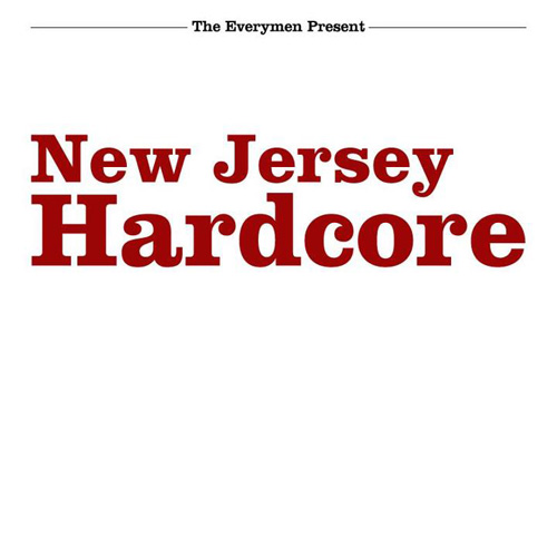 The Everymen - New Jersey Hardcore